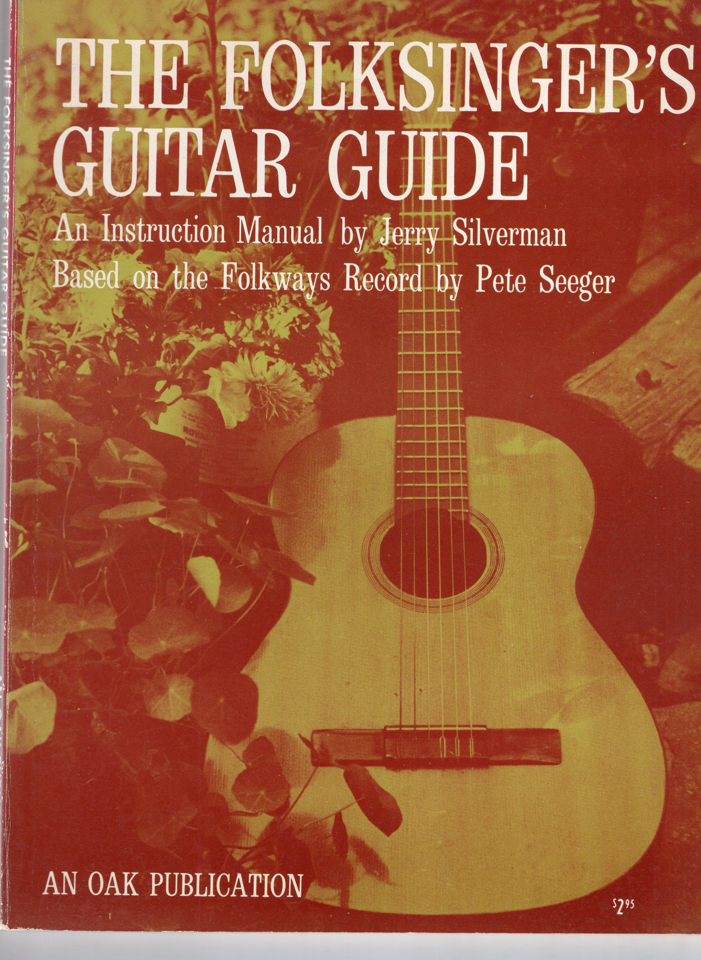 Silverman, Jerry - A Folksinger's Guitar Guide, An Instruction Manual, based on the Folkway Records by Pete Seeger